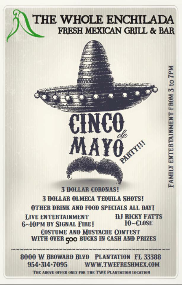 Whole Enchilada Cinco de Mayo