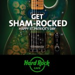 hard rock cafe st patricks day