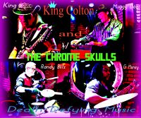 King Colton and The Chrome Skulls