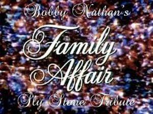 Bobby Nathan's Family Affair