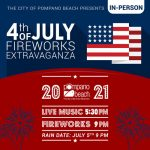 City of Pompano Beach July 4th Fireworks Extravaganza